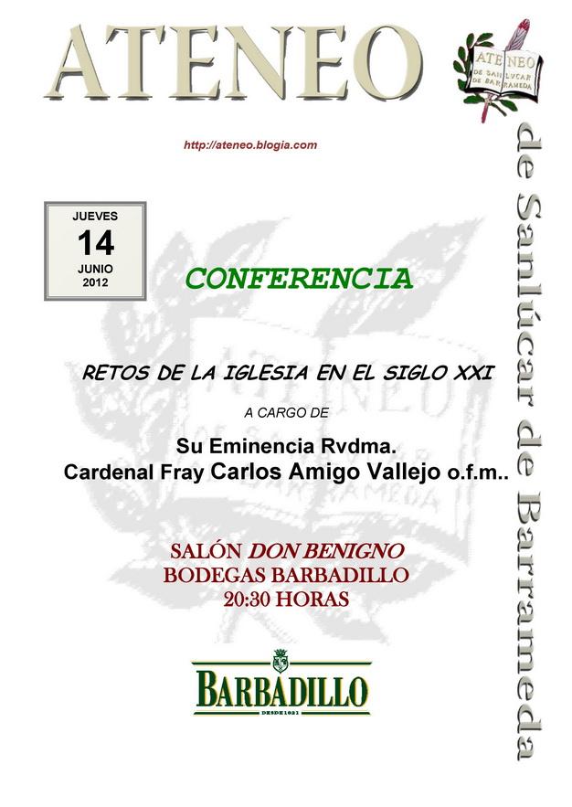 <b>Conferencia del Cardenal Carlos Amigo Vallejo</b>