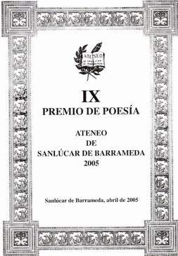 IX PREMIO DE POESÍA ATENEO DE SANLÚCAR DE BARRAMEDA.